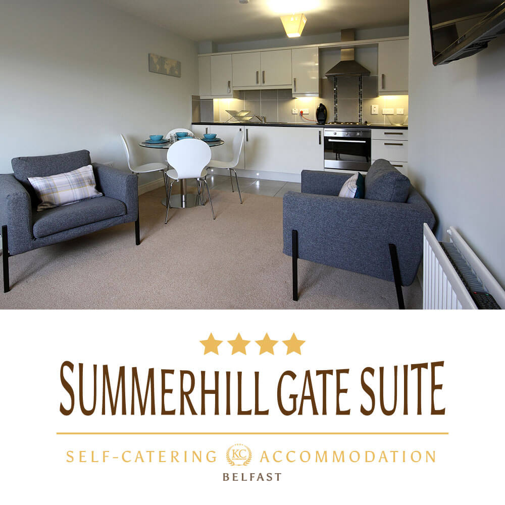 Summerhill Gate Suite Your gateway to Titanic-Belfast & Game of Thrones Adventure starts here.